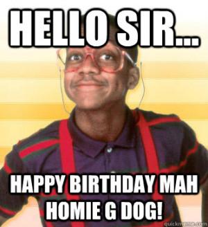 Happy Birthday Homie