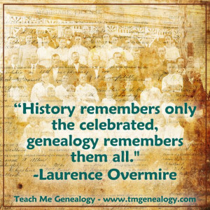 Genealogy remembers them all.
