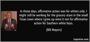 was for whites only. I might still be working for the grocery store ...