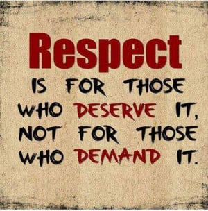 and certainly cannot buy RESPECT. This is one valuable thing ...