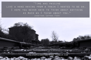 quotes jonathan safran foer photography love time sad quotes ...
