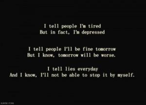 am tried very sad reality is worse i am depressed