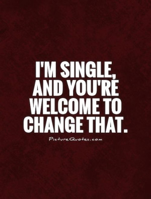 Im Single Quotes For Girls Pictures 1 Picture