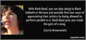 With Rock Band, you can play along to Black Sabbath or Nirvana and ...