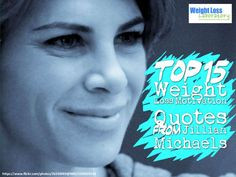 Top 15 Weight Loss Motivation Quotes From Jillian Michaels By Susan
