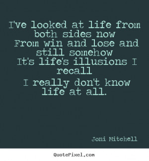 ... joni mitchell more life quotes success quotes friendship quotes