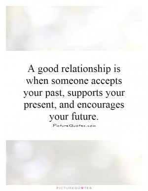 Quotes Support Quotes Good Relationship Quotes Supportive Quotes ...