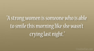 Strong Women Being Quotes About