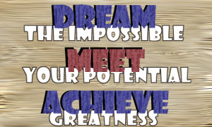 Achieving Greatness Quotes