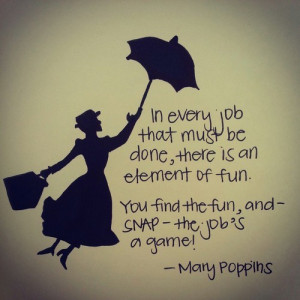 ... this image include: Mary Poppins, disney, fun, disney quotes and game