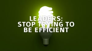 Quotes About Being Efficient