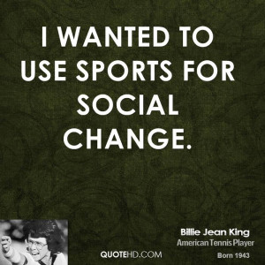 billie-jean-king-billie-jean-king-i-wanted-to-use-sports-for-social ...