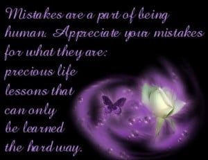 Mistakes Are Part Of Being Human