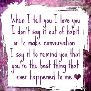 You Are The Best Thing That Ever Happened To Me Quotes Best And ...