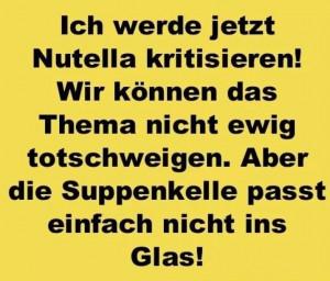 Quotes, Schokolade, Nutella Kritisieren, Funny Stuff, Humor, Nutella ...