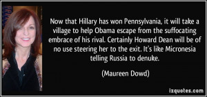 Now that Hillary has won Pennsylvania, it will take a village to help ...