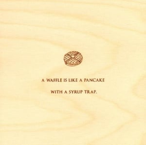 funny-quotes-on-wood-waffle