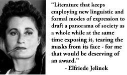 For more information about Elfriede Jelinek: http://www ...