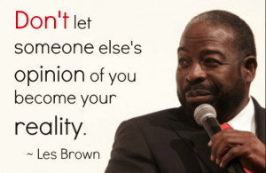 ... 11 at 10.33.58 PM 15 Les Brown Quotes To Inspire The Greatness In You