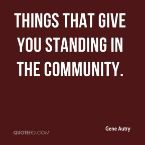 Gene Autry Quotes