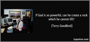 More Terry Goodkind Quotes