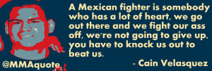Proud To Be Mexican Quotes Cain velasquez on mexican