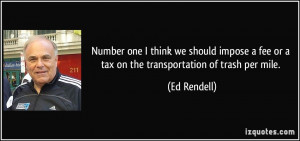 Number one I think we should impose a fee or a tax on the ...