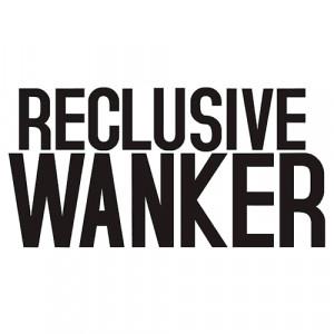reclusive-wanker.png