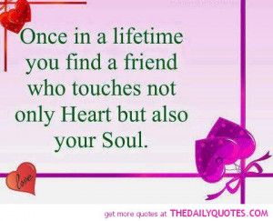 friend-touches-your-heart-soul-quote-picture-quotes-sayings-pics.jpg