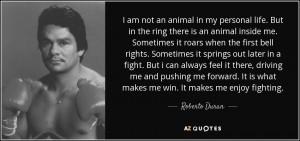 Roberto Duran Quotes