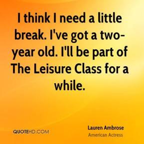 More Lauren Ambrose Quotes