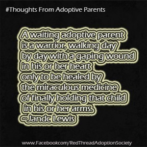 Adoption Quotes- a bit dramatic, but it does feel like this at times ...