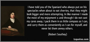 Spanish People Be Like Quotes More robert southey quotes