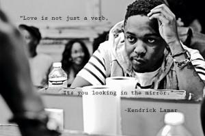 Kendrick Lamar motivational inspirational love life quotes sayings ...