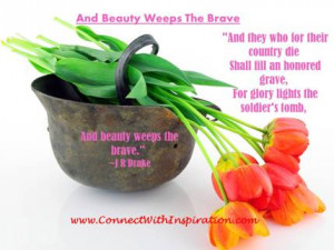 Memorial Day Quote, And Beauty Weeps The Brave, Rusted Helmet with ...