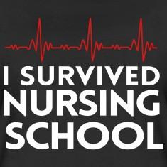 survived nursing school Women's T-Shirts