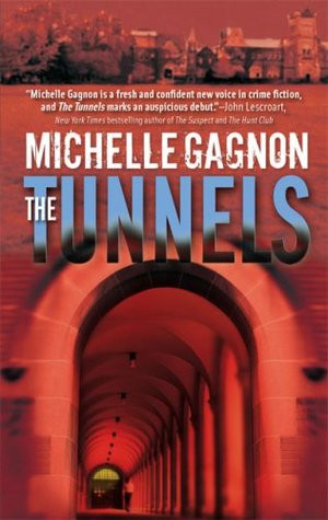 "Start by marking ""The Tunnels (Kelly Jones Mysteries, #1)"" as Want ..."
