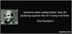 Guy Davenport Quote