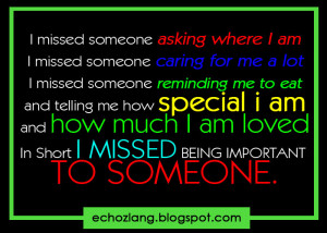 missed someone asking where i am i missed someone caring for me a ...