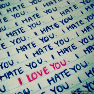 love-you, i-hate-you, quotes