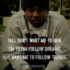 Kendrick Lamar Following Dreams Quote Picture