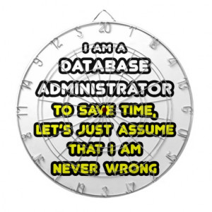 Funny Database Administrator T-Shirts Dart Boards