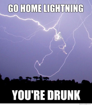 you might also like: Best of the Go Home You're Drunk Meme