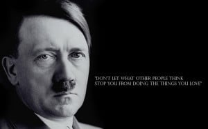 Hitler Quotes Wallpaper