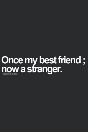 Quotes, Friends Drifting, Drifting Away Quotes, Friends Change Quotes ...