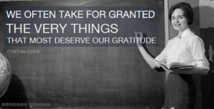 ... something you normally ignore, and it is a heartfelt giving of thanks
