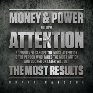 Money & Power Follow Attention…