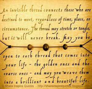 An invisible thread connects those who are destined to meet, regard...