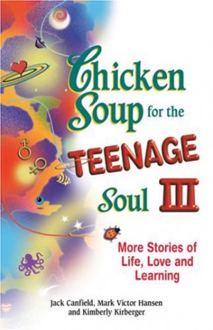 Chicken Soup For The Teenage Soul Friendship Quotes