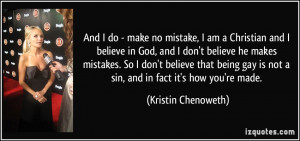 And I do - make no mistake, I am a Christian and I believe in God, and ...